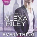Blossoms & Flutters: Everything for Her by Alexa Riley