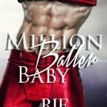 Indie Flutters: Million Baller Baby by Rie Warren
