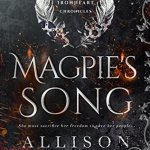 Magpie's Song by Allison Pang