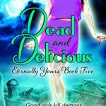 Q&A with Tara West & Dead and Delicious Excerpt
