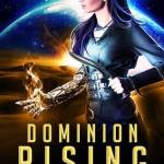 Dominion Rising Giveaway