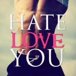 Blossoms & Flutters: Hate to Love You by Tijan