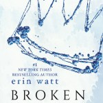 Blossoms & Flutters: Broken Prince by Erin Watt