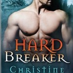Hard Breaker by Christine Warren