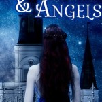 Things I've discovered by Anne Marie Andrus & Monsters & Angels Giveaway