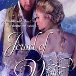 Blossoms & Flutters: Jewel of Winter by Kirsten S. Blacketer