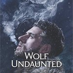 Wolf Undaunted by Shannon Curtis