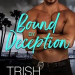 Bound by Deception by Trish McCallan Excerpt & Giveaway