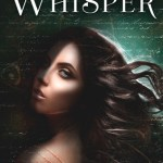 Whisper by Krystal Jane Ruin Excerpt & Giveaway