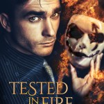 Tested in Fire by E.J. Russell Excerpt & Giveaway