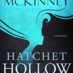 Hatchet Hollow by Amanda McKinney Excerpt & Giveaway