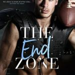 Blossoms & Flutters: The End Zone by L.J. Shen