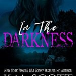In The Darkness by K.M. Scott & Anina Collins Excerpt & Giveaway