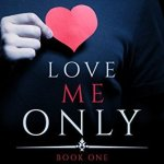 Love Me Only by Susan James Pierce & Justice K Chambers Excerpt & Giveaway