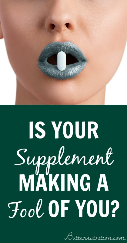 Is your supplement making a food of you? | Butternutrition.com