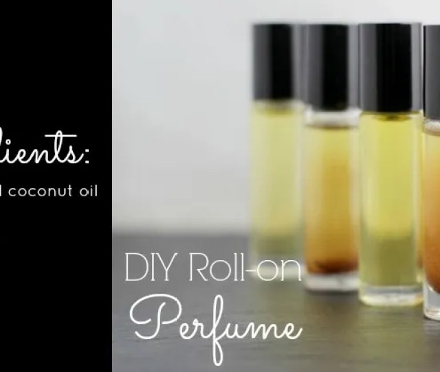 Diy Roll On Perfume With Essential Oils Butternutrition Com