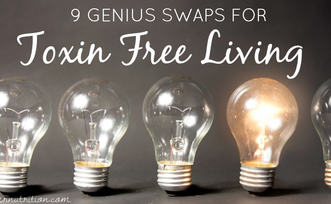 9 Genius Household Swaps for Toxic Free Living | Butter Nutrition