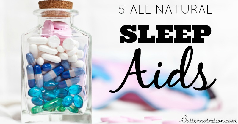 Can't sleep? 5 Natural Sleep Aids: You'll LOVE #1! | Butter Nutrition