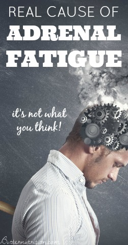 The REAL cause of Adrenal Fatigue
