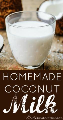Homemade Coconut Milk | Butter Nutrition