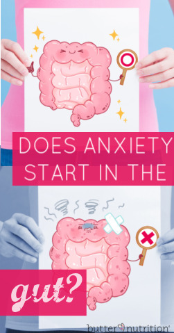 Does Anxiety Start in the Gut? | Butter Nutrition