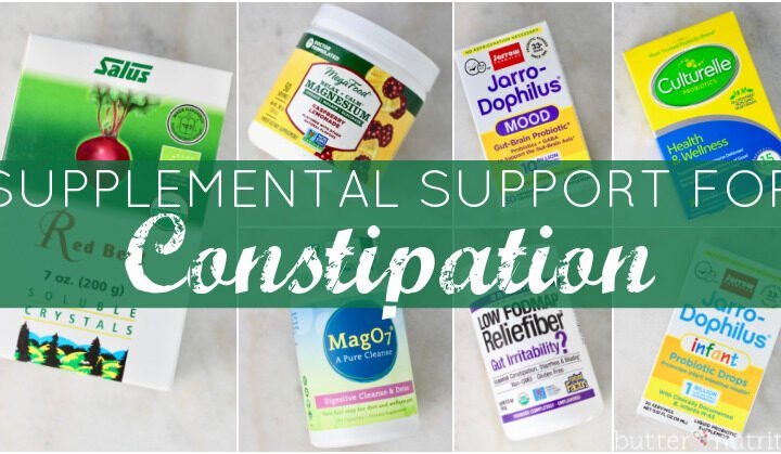 Supplemental Support for Constipation | Butter Nutrition