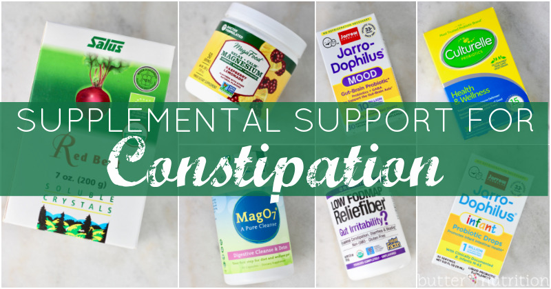 Supplemental Support for Constipation   Butter Nutrition