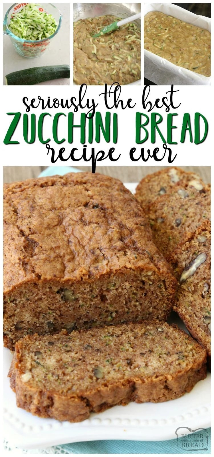 Zucchini Bread recipe that lives up to the name, BEST EVER Zucchini Bread! Easy to make & you'll love the blend of spices used. Read the reviews- it's popular for a reason! It really is the perfect zucchini bread recipe. #zucchini #recipe #food #zucchinibread #zucchinirecipe #bread #baking