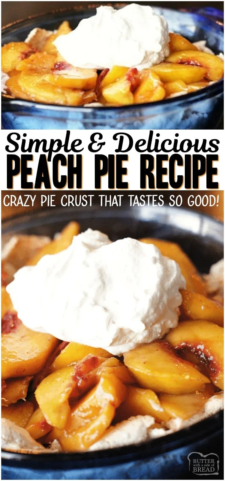 Easy Peach Pie is one of my favorite recipes for fresh peaches! Our simple recipe for pie crust will blow your mind- can you believe that secret ingredient?!  Try it and you'll see just how delicious it is. #pie #peaches #peach #piecrust #baking #recipe #dessert from BUTTER WITH A SIDE OF BREAD