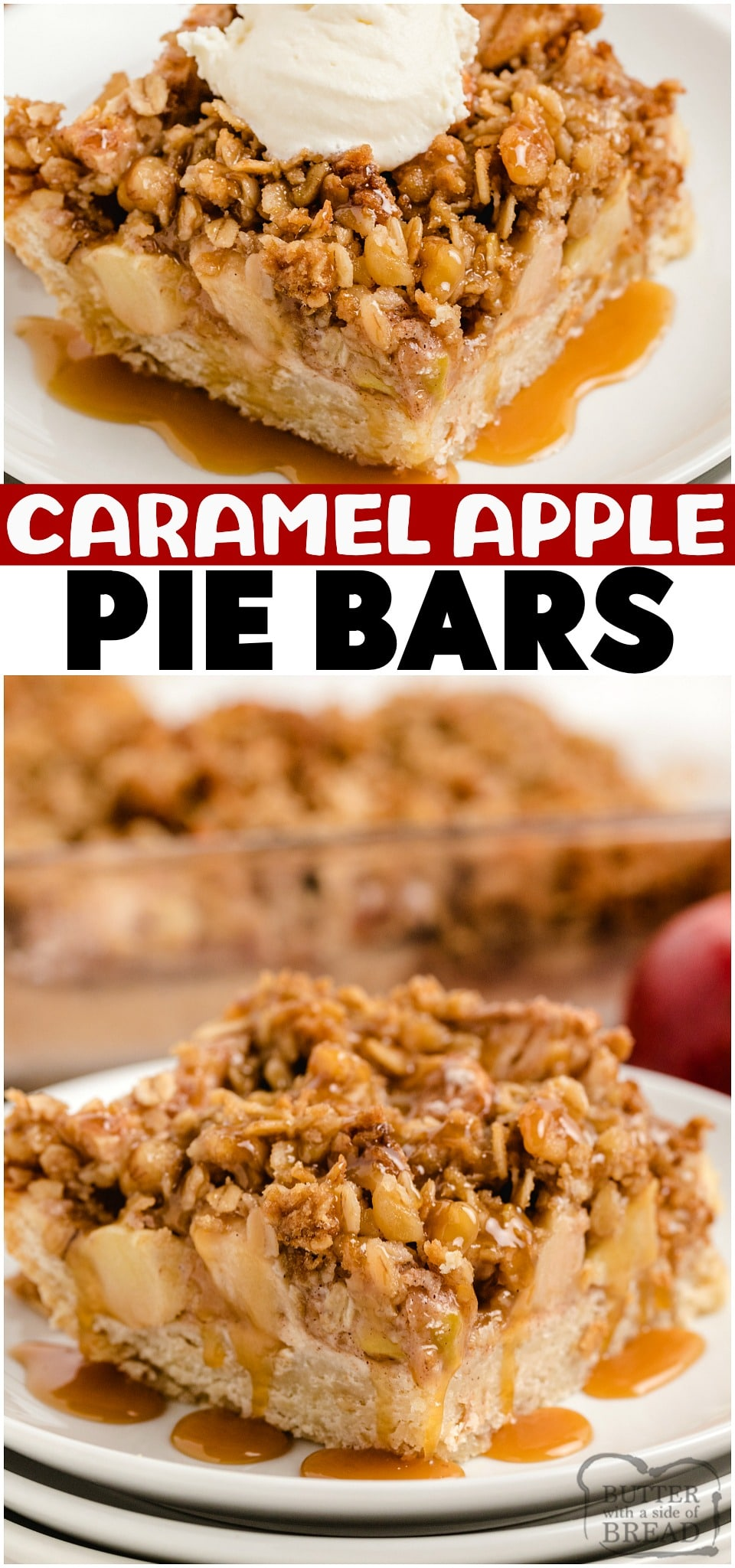 Apple Pie Bars topped with a buttery crumble & drizzled with caramel for a fantastic take on a classic apple pie! Perfect baked apples recipe for a no-fuss alternative to apple pie. Apple pie bars are easier to make, simple to serve and everyone loves them! #applepie #apples #pie #dessert #caramelapple #slabpie #baking #recipe from BUTTER WITH A SIDE OF BREAD