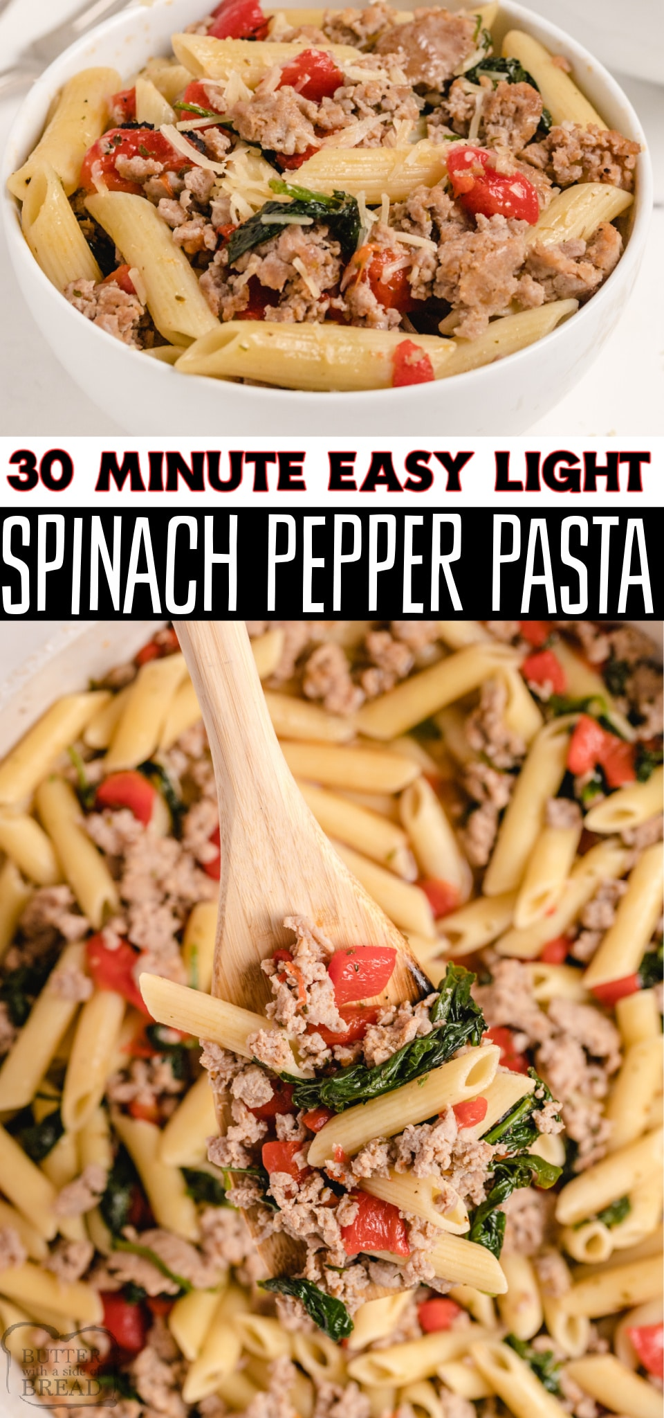 Light Spinach, Sausage & Pepper Pasta made easy in 30 minutes & so flavorful! Simple pasta recipe with turkey Italian sausage perfect for weeknight dinners. #pasta #light #lowcal #lowfat #healthy #dinner #easyrecipe from BUTTER WITH A SIDE OF BREAD