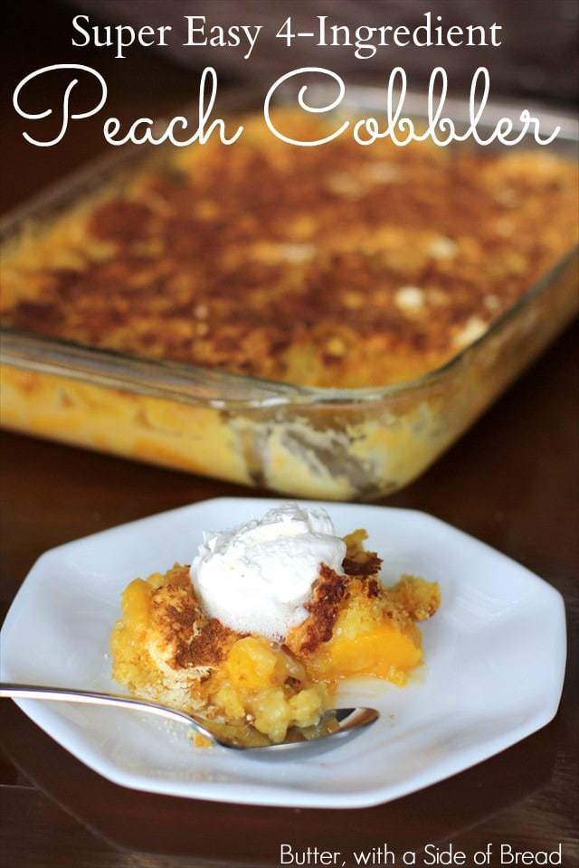 Peach Cobbler could not be any simpler to make - there are only four ingredients and it is just as delicious as more complicated recipes!
