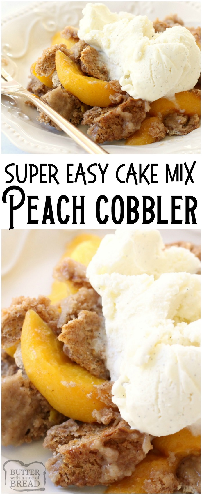 Peach Cobbler with Cake Mix could not be any simpler to make! All it takes is a cake mix + peaches + a can of soda. Delicious and easy peach cobbler recipe! #peach #cobbler #cakemix #dessert #baking #sweets #recipe from BUTTER WITH A SIDE OF BREAD