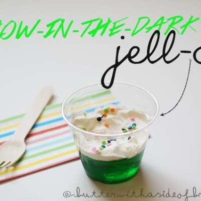 GLOW-IN-THE-DARK JELL-O!
