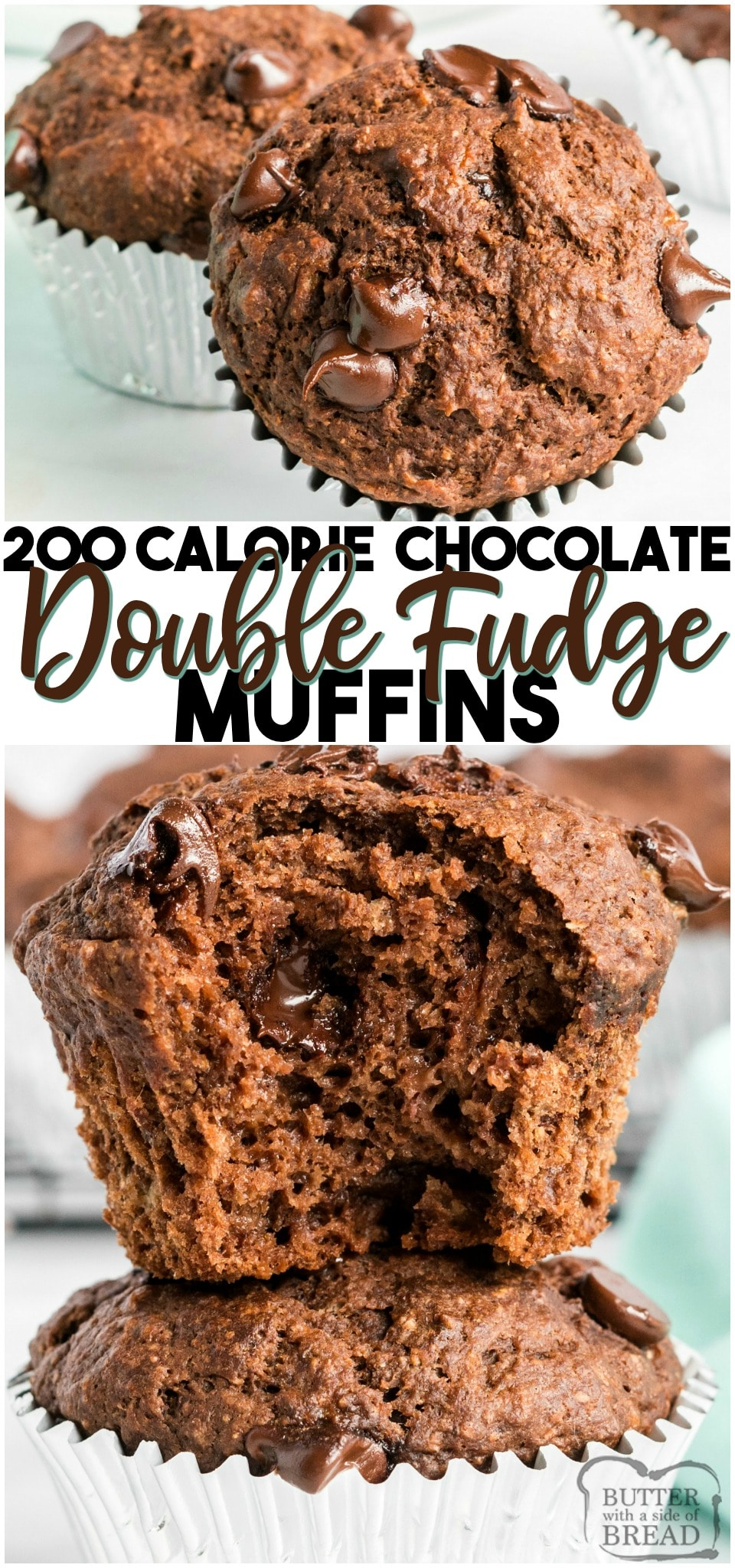 200 Calorie Double Fudge muffins made with applesauce, bananas, whole wheat flour, cocoa powder & chocolate chips! Perfect low-cal #muffin recipe for #chocolate lovers!#muffins #lowcal #lowcalorie #baking #breakfast #chocolatechips #recipe from BUTTER WITH A SIDE OF BREAD