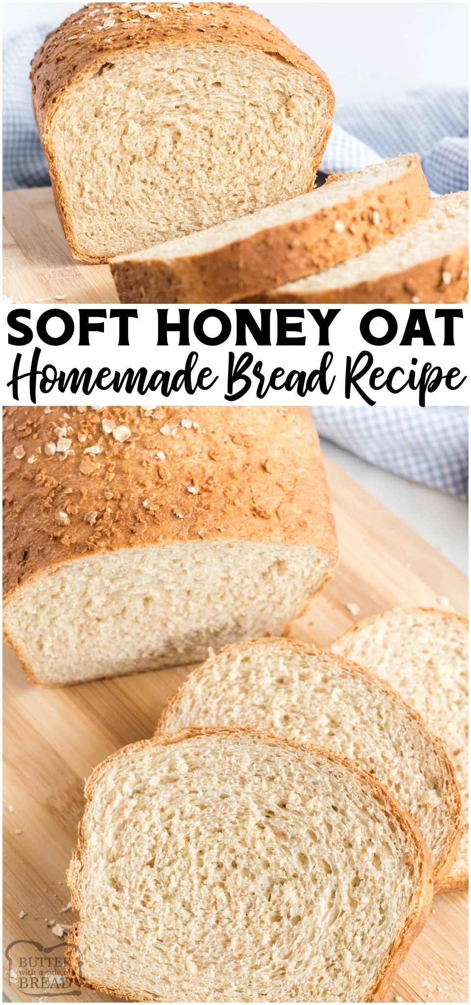 Honey Oat Bread recipe made with part whole wheat flour, honey, milk and oats. It's one of my favorite homemade bread recipes!#bread #homemade #honey #oats #wholewheat #howtomakebread #breadrecipe from BUTTER WITH A SIDE OF BREAD