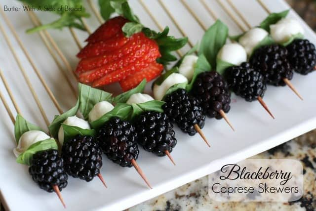 BLACKBERRY CAPRESE SKEWERS: Butter With A Side of Bread