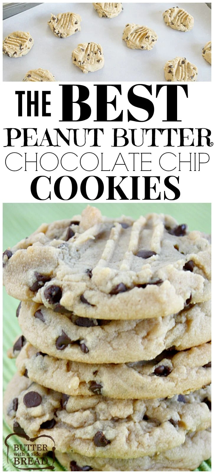 The Best Peanut Butter Chocolate Chip Cookies Butter With A Side