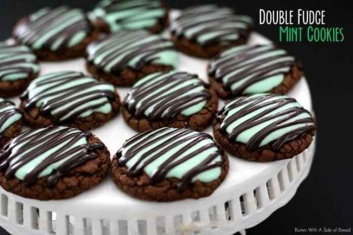 Double Fudge Mint Cookies: Butter With A Side of Bread