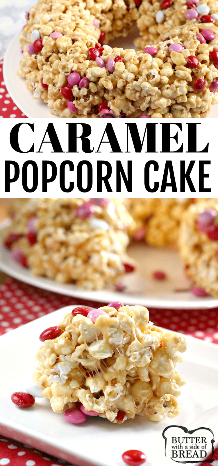 """Caramel Popcorn Cake is made with caramel, marshmallows and a few other basic ingredients for a quick and easy no-bake dessert!This """"cake"""" tastes like caramel popcorn but the caramel is a little bit softer and not quite as sticky so it is much easier to eat without making a huge mess!"""