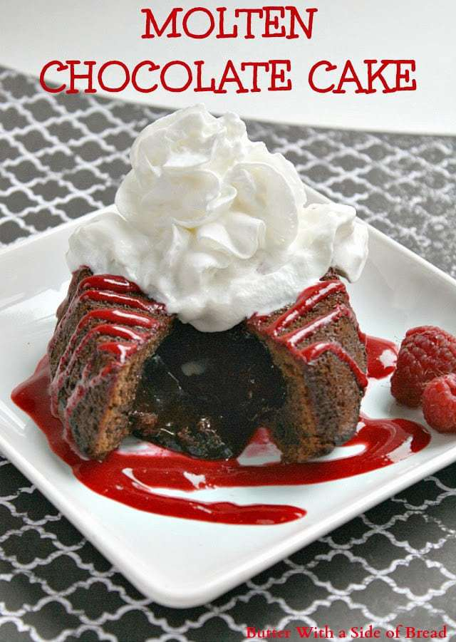 Butter With a Side of Bread: Molten Chocolate Cake