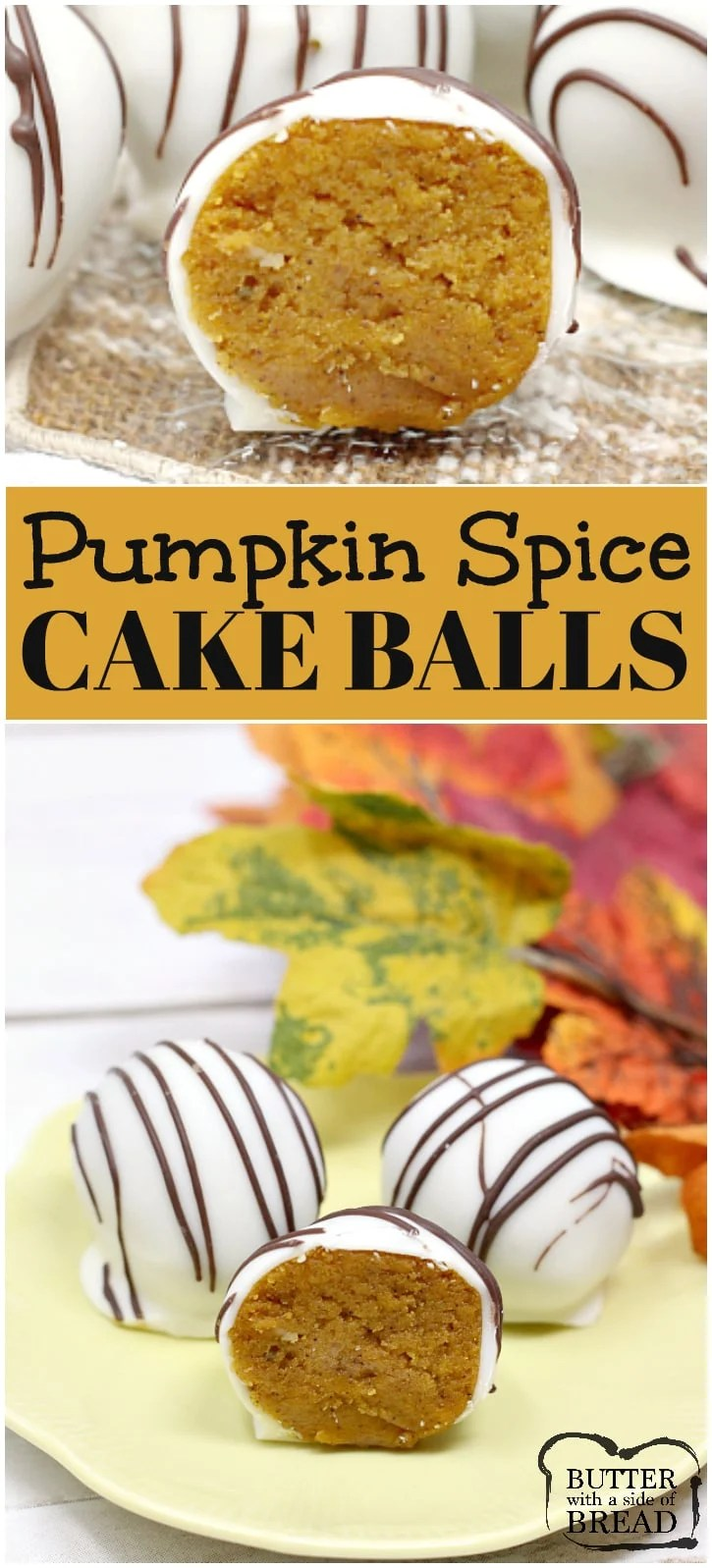 Pumpkin Spice Cake Balls are delicious little bites made of pumpkin cake mixed with cream cheese frosting and then coated in white chocolate!