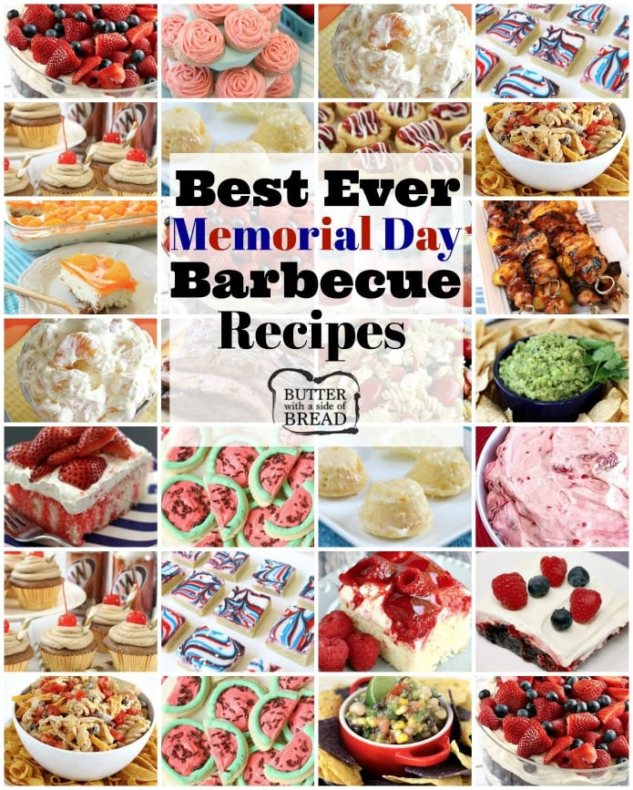 Best Memorial Day Bbq Recipes Butter With A Side Of Bread