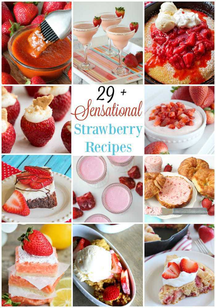29+ Sensational Strawberry Recipes - Butter With A Side of Bread