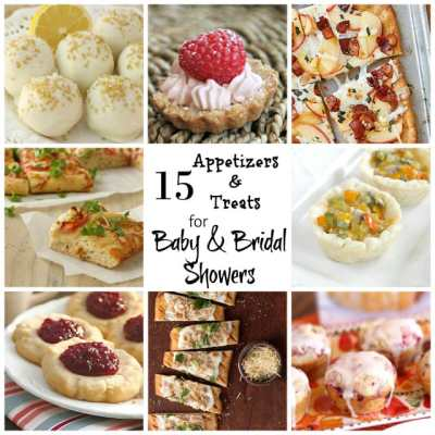 15 APPETIZERS AND TREATS FOR BABY & BRIDAL SHOWERS