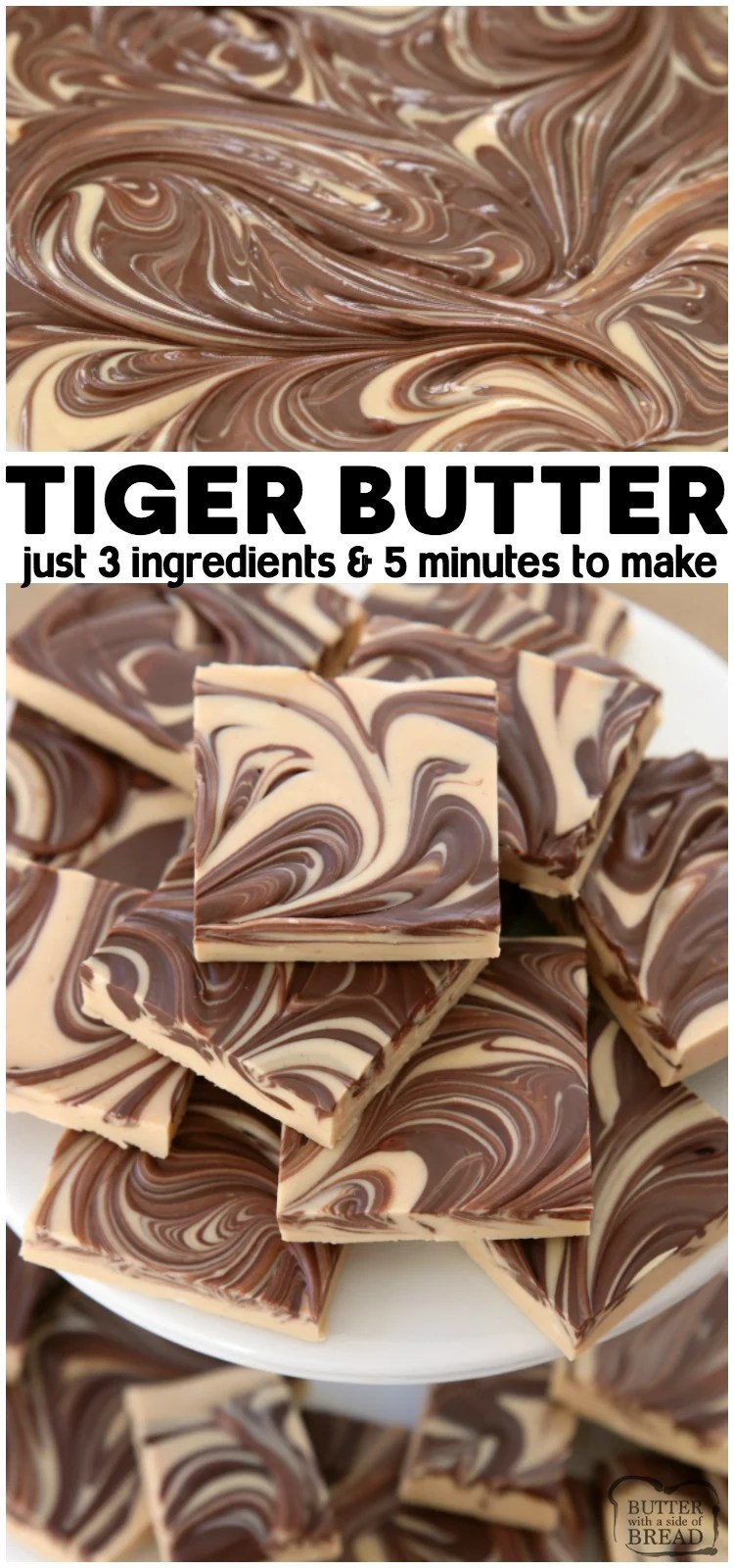 Tiger Butter made from 3 ingredients that are melted & swirled together in minutes. Gorgeous holiday candy recipe with rich & creamy peanut butter chocolate flavor. #tigerbutter #peanutbutter #chocolate #fudge #candy #Christmas #holidays #recipe #dessert from BUTTER WITH A SIDE OF BREAD