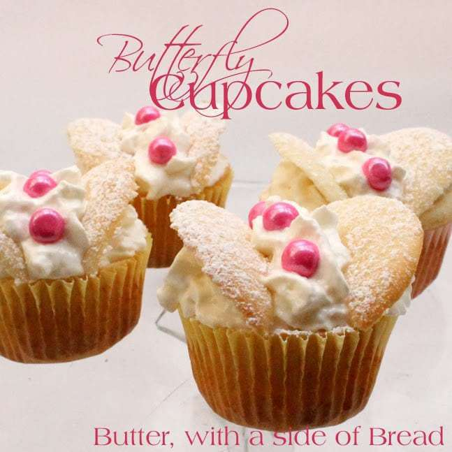 butterflycupcakes.2.butterwithasideofbread