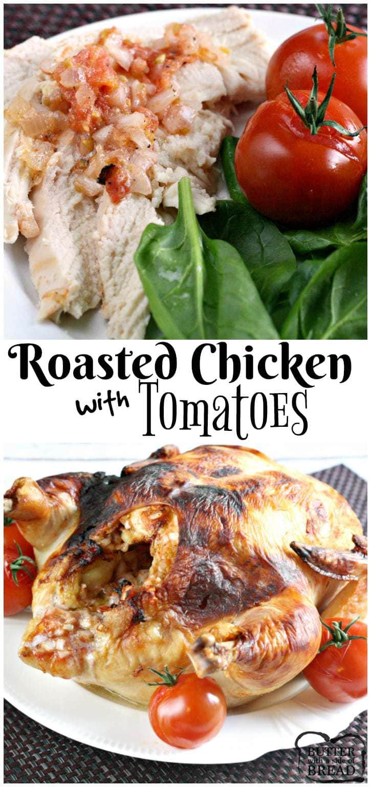 This roasted chicken is stuffed with juicy tomatoes and a variety of seasonings to create a healthy and delicious dinner.