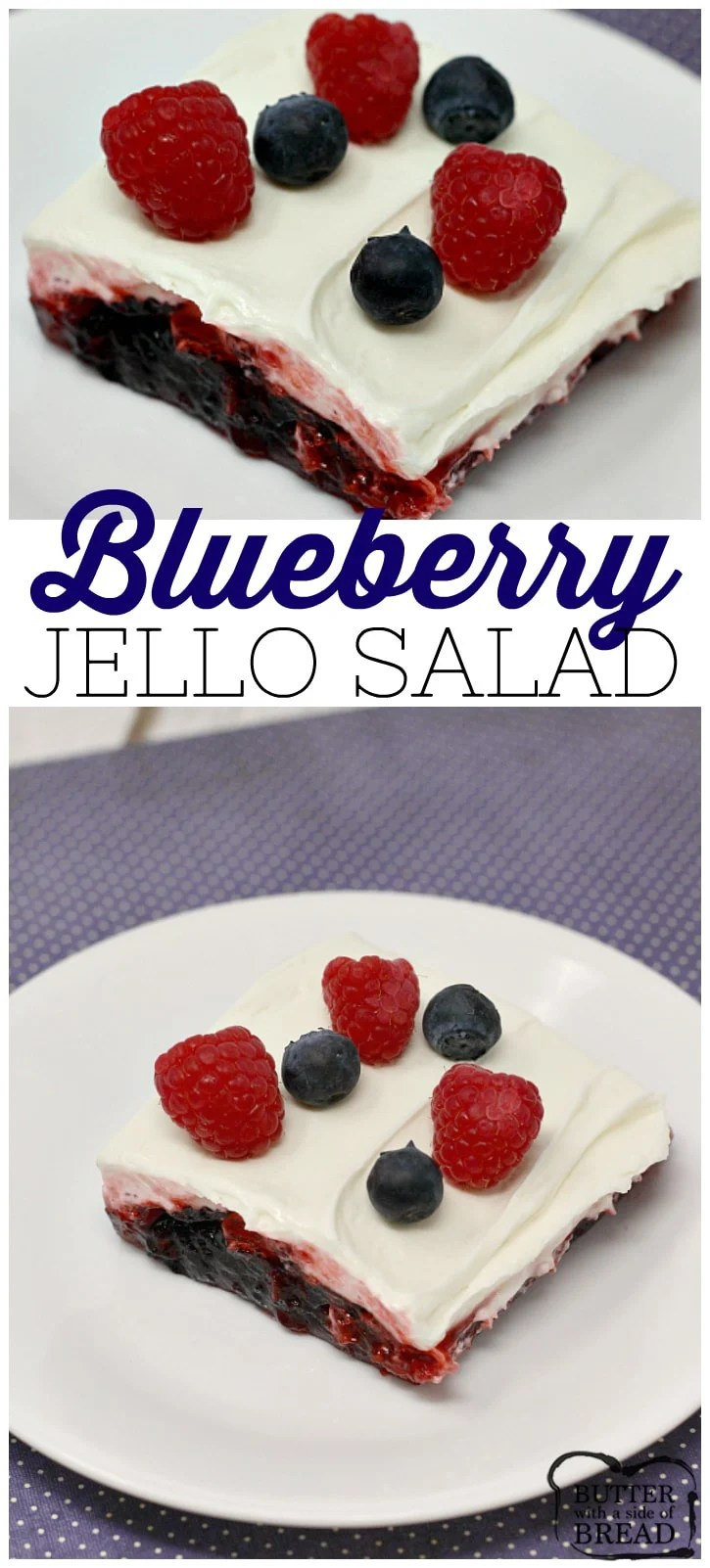 Blueberry Jello Salad is a quick and easy side dish or dessert that is full of blueberries and topped with a sweet and creamy layer!
