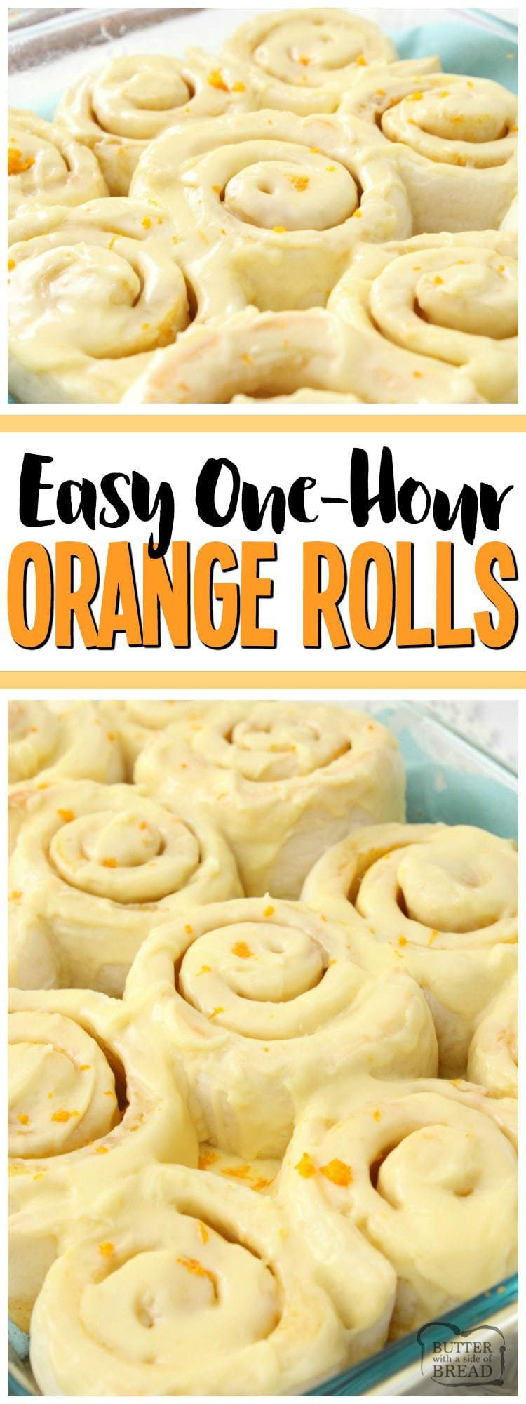 Orange Rolls made in an hour! Perfectly sweet, soft rolls with a bright citrus glaze that melts in your mouth. Plus, how to make the BEST sweet #rolls ever! Easy One Hour #OrangeRolls #recipe with #homemade #bread #dough from Butter With A Side of Bread